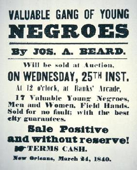Poster for 'A Valuable Gang of Young Negroes', New Orleans, 1840 (litho)