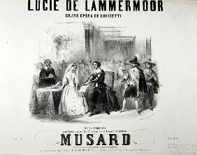 Playbill for the opera ''Lucie de Lammermoor'', Gaetano Donizetti (1797-1848) printed Bertauts