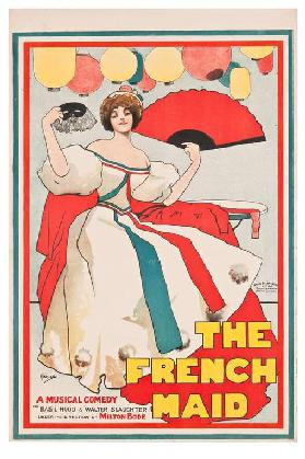 The French Maid. A musical comedy by Basil Hood and Walter Slaughter