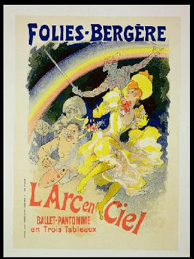 Reproduction of a poster advertising 'The Rainbow', a ballet-pantomime presented by the Folies-Berge